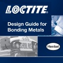 Image - Most Popular Products: <br>Loctite Design Guide For Bonding Metals