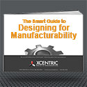 Image - The Smart Guide to Designing for Manufacturability